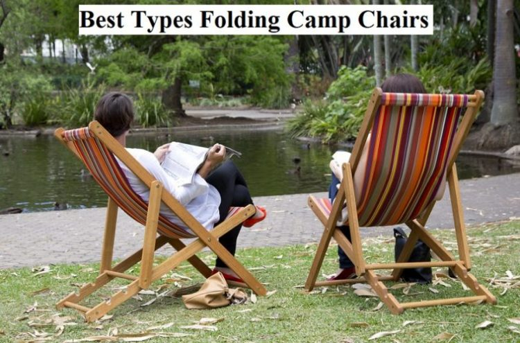 Best TypesFolding Camp Chairs