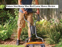 Fiskars StaySharp Max Reel Lawn MowerReview