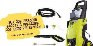 Sun Joe SPX3000 Electric Pressure Joe 2030 PSI Review