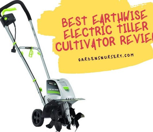Best Earthwise Electric Tiller Cultivator Review