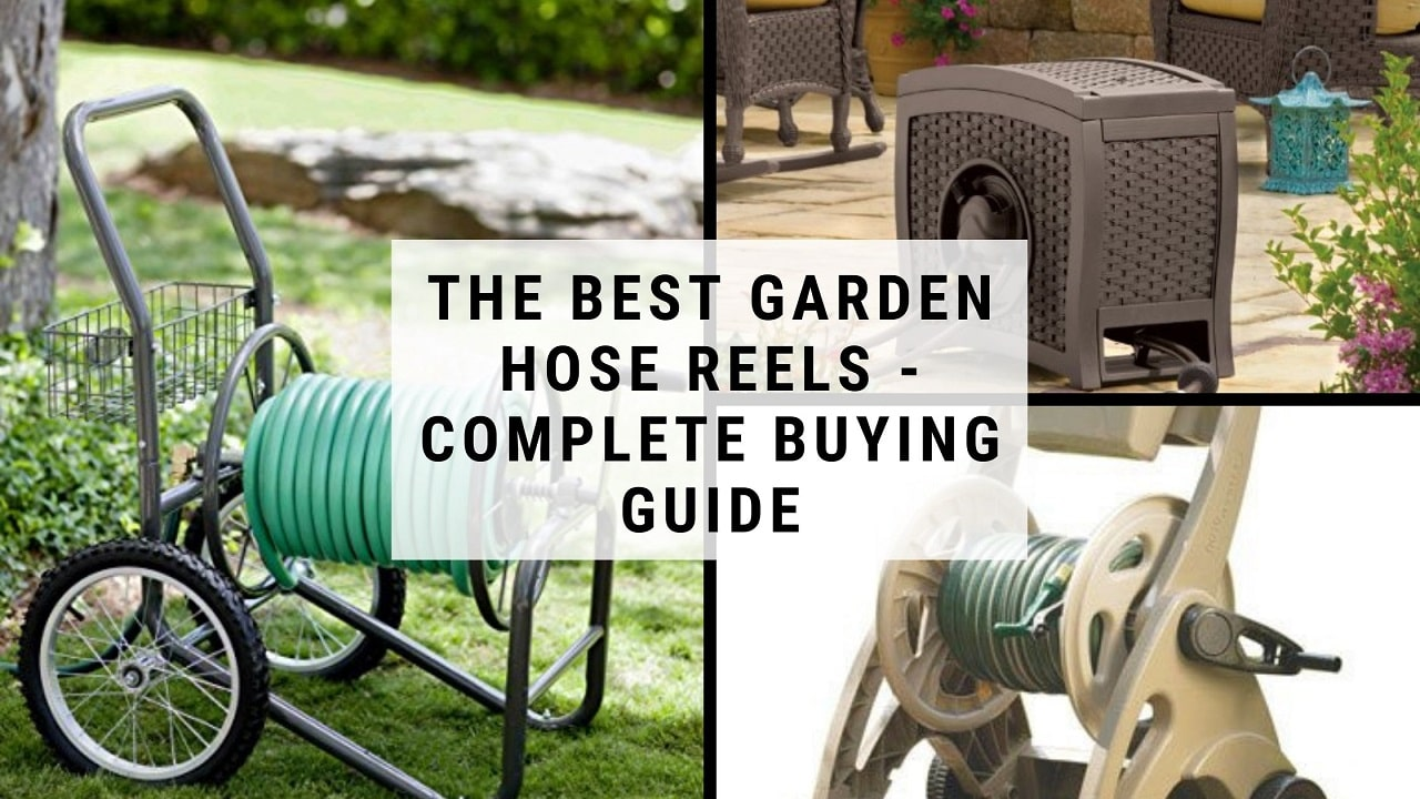 The Best Garden Hose Reels - Complete Buying Guide