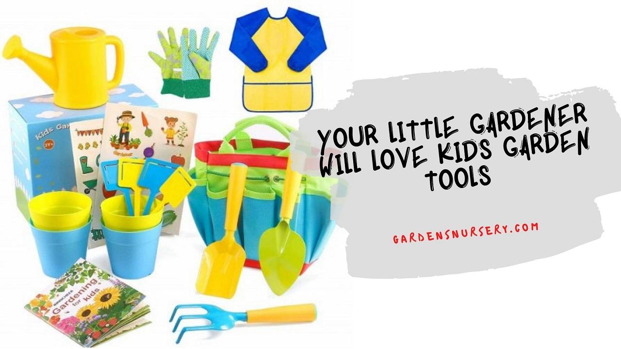 Your Little Gardener will love Kids Garden Tools