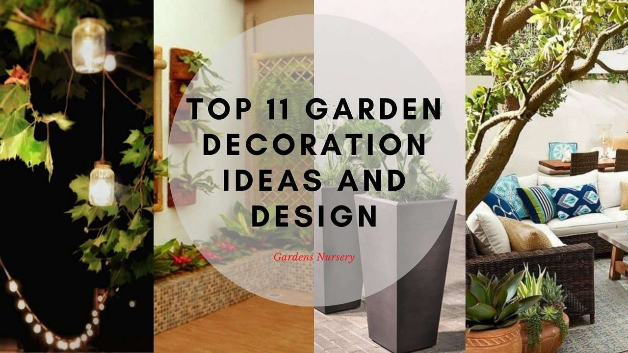 Top 11 Garden Decoration Ideas And Design For 2020