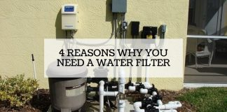 4 Reasons Why You Need a Water Filter
