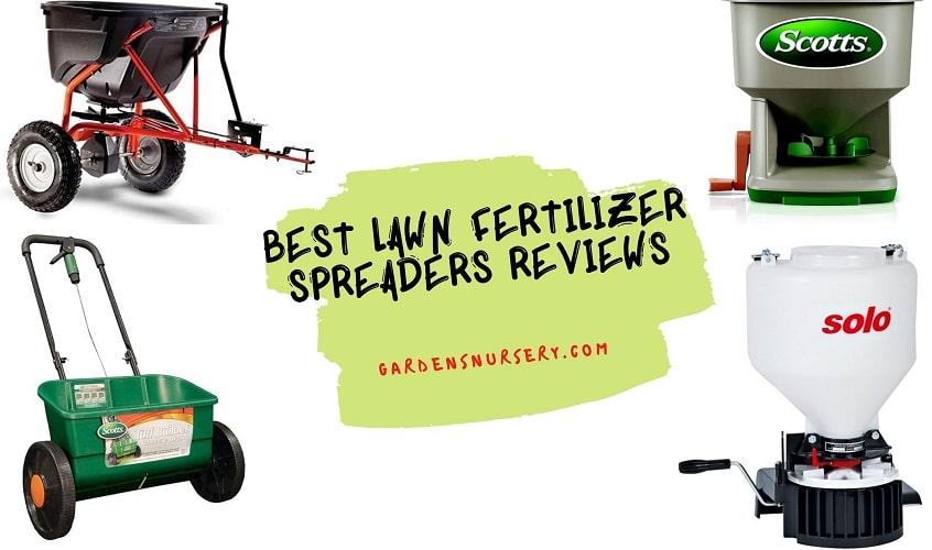 Best Lawn Fertilizer Spreaders Reviews