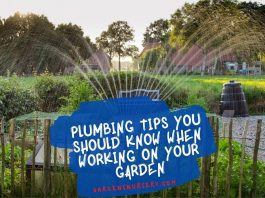 Plumbing Tips You Should Know When Working On Your Garden