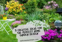 5 Creative Ideas for the Perfect Home Garden Design