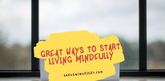 Great Ways To Start Living Mindfully