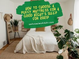 How To Choose A Puffy Mattress For A Good Night's Sleep For 2021
