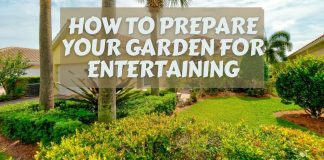 How to Prepare your Garden for Entertaining