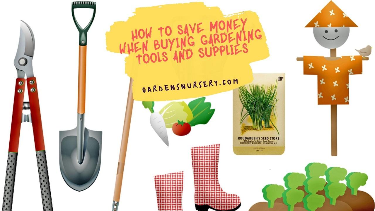 Save Money When Buying Gardening Tools