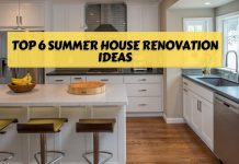 Top 6 Summer House Renovation Ideas