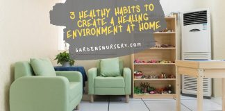 3 Healthy Habits To Create a Healing Environment at Home