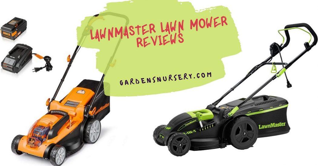 LawnMaster Lawn Mower Reviews