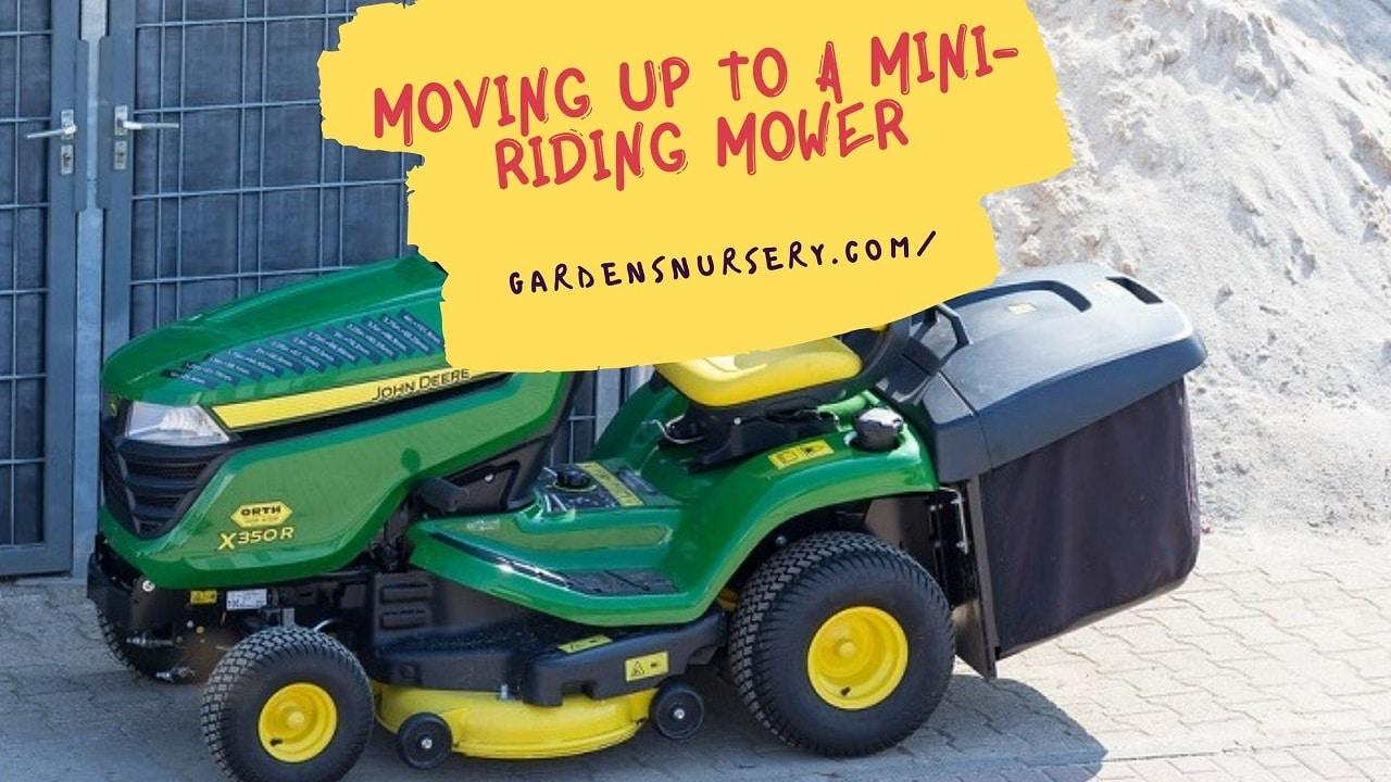 Moving Upto a Mini Riding Mower