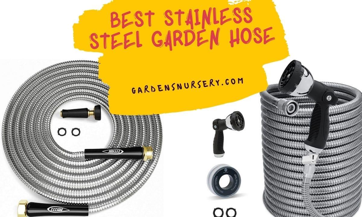 Best Stainless Steel Garden Hose