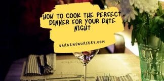 How To Cook The Perfect Dinner For Your Date Night