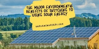 The Major Environmental Benefits Of Switching To Using Solar Energy