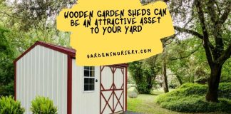 Wooden Garden Sheds Can Be an Attractive Asset to Your Yard