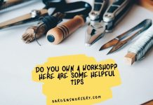 Do You Own A Workshop Here Are Some Helpful Tips