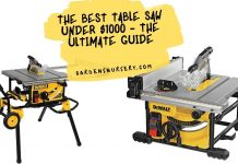 The Best Table Saw Under $1000 Reviews- The Ultimate Guide