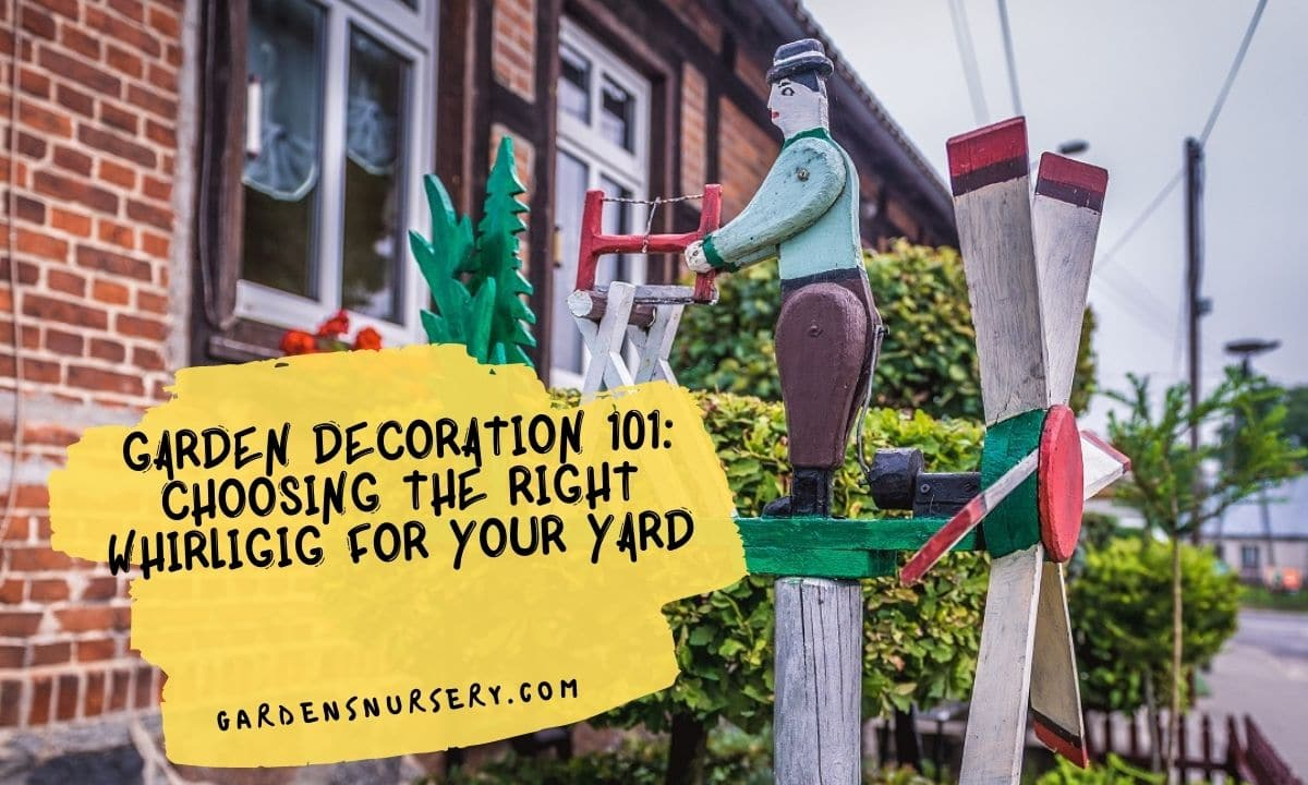 Garden Decoration 101 Choosing The Right Whirligig For Your Yard